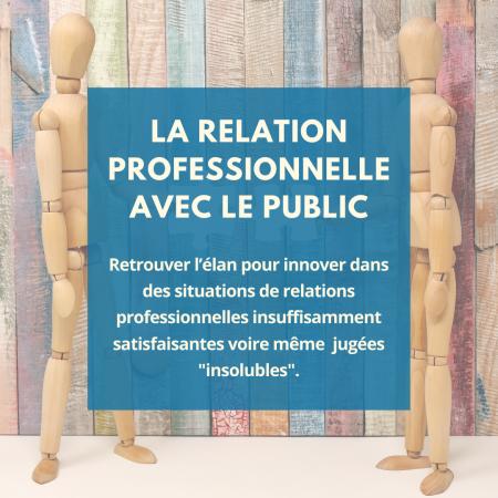 La relation professionnelle avec le public (2)